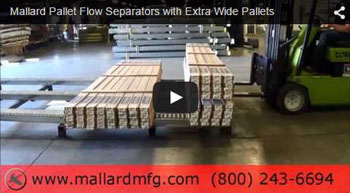 Wide Load Pallet Flow with Separators2