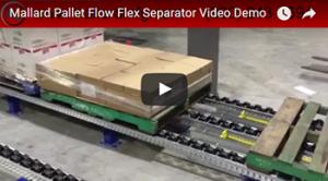 Mallard Flex Pallet Flow Separator