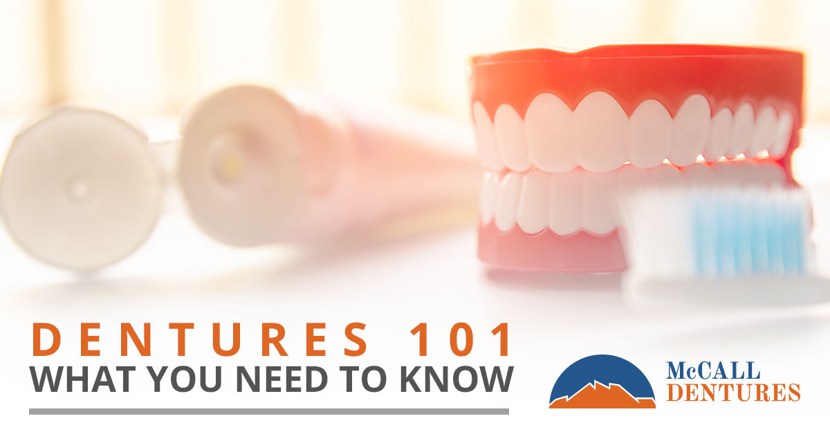 Dentures 101, what you need to know