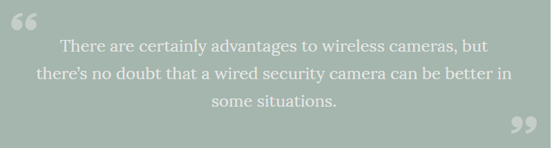Security Camera System: Why Wired Makes Sense