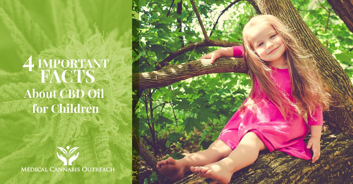 CBD Oil for Children - Benefits Of Medical Marijuana