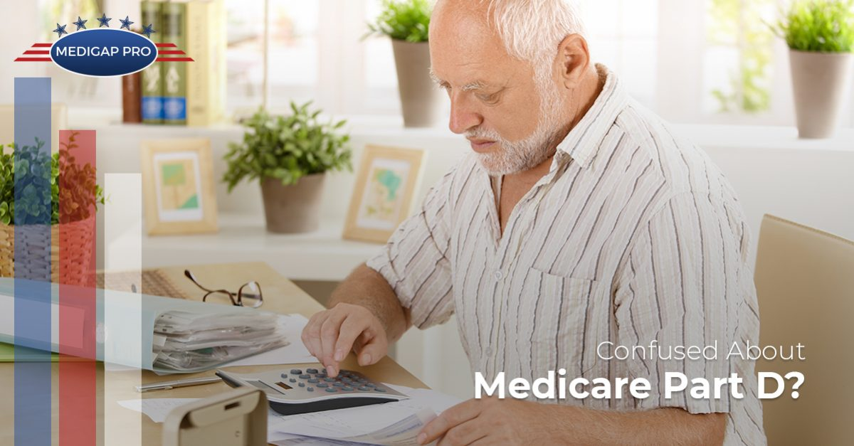Confused About Medicare Part D