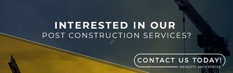 Call Menotti Enterprises for Construction excellence