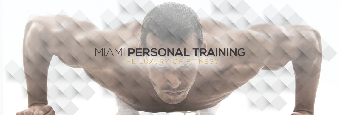 Your source for in home personal training in Miami.