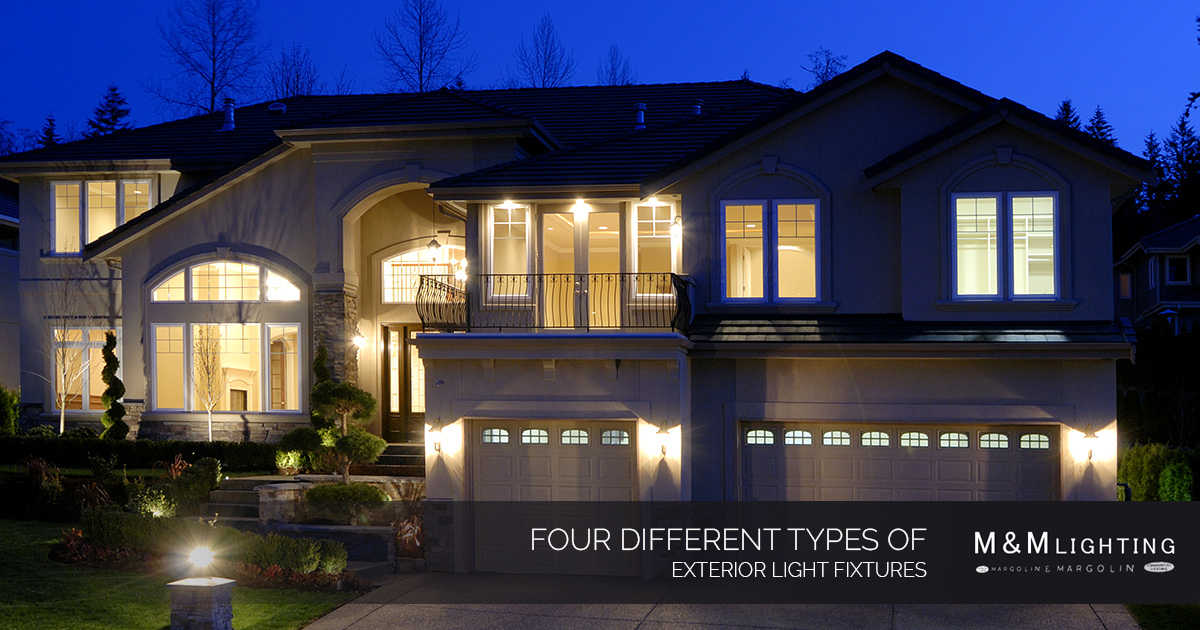 Exterior Lighting In Houston Four Different Types Of Exterior Light Fixtures
