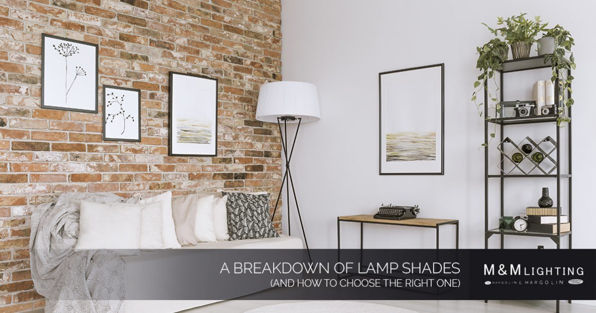 Interior Lights Houston A Breakdown Of Lamp Shades And How To