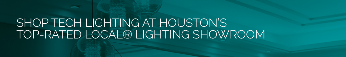 Shop Tech Lighting At Houston's Top-Rated Local® Lighting Showroom