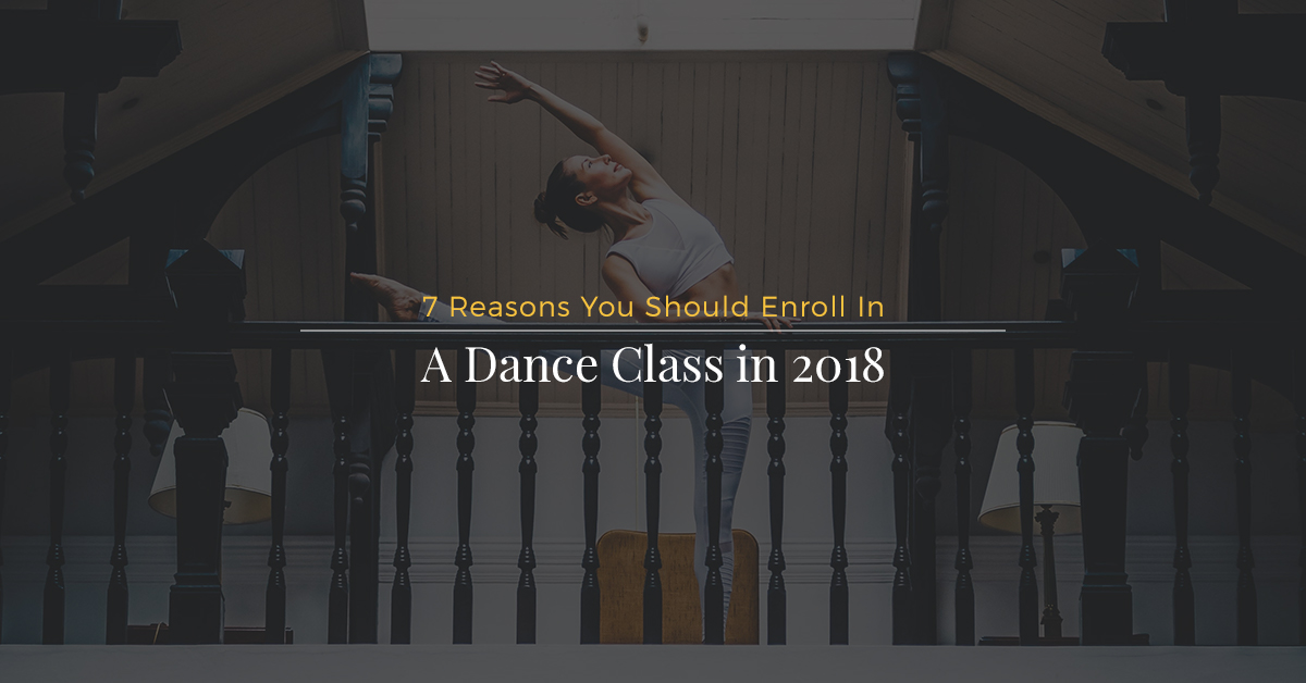 7 reasons to take dance classes 2018