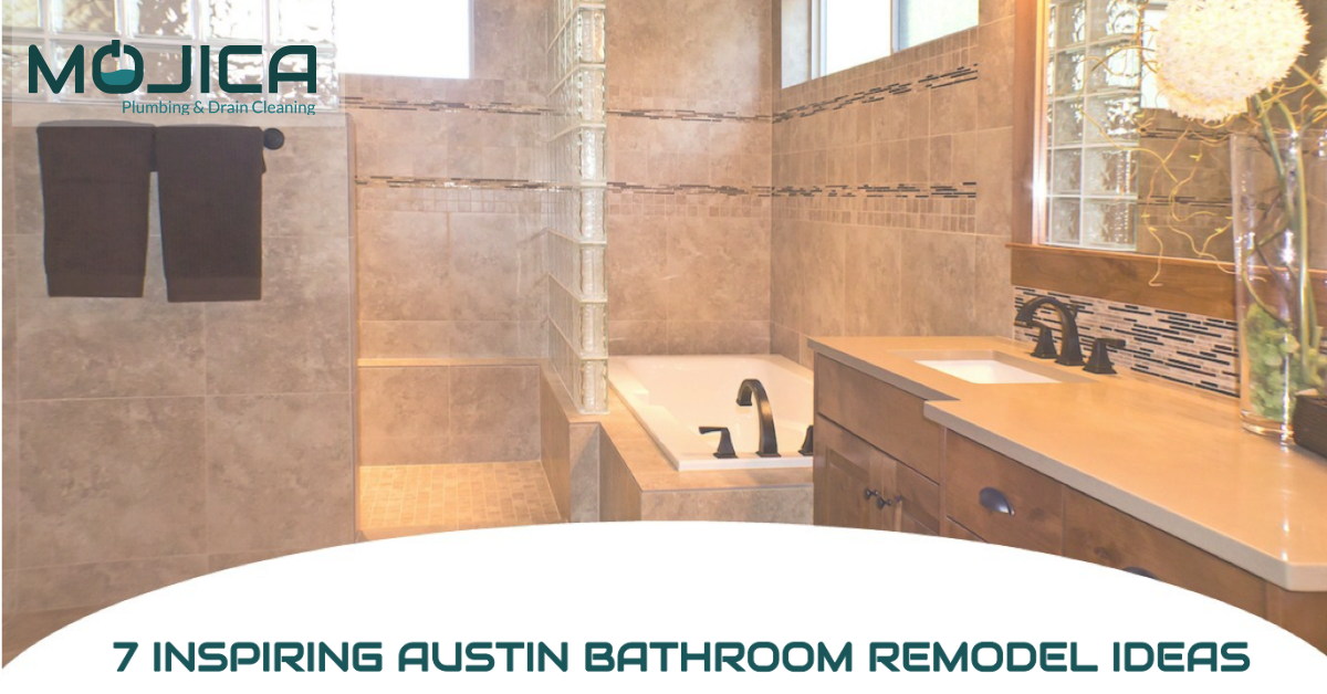 Inspiring Ideas For Your Austin Bathroom Remodel Mojica Plumbing - Bathroom remodel value