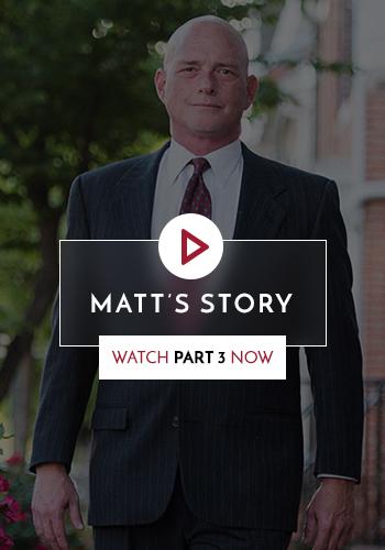 watch Matt's Story part 3