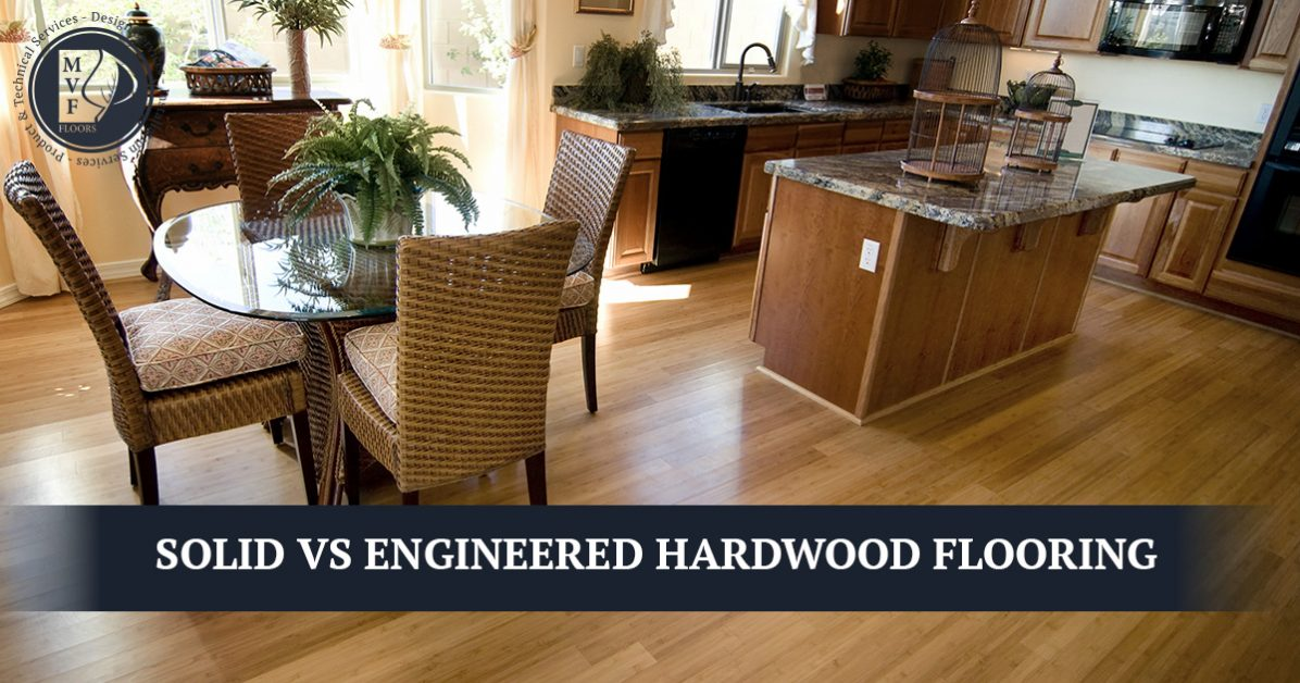 Fort Collins Hardwood Floor Installation Solid Vs Engineered