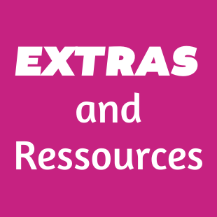 Extras and Resources