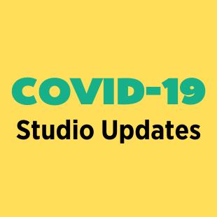 Covid-19 Studio Updates