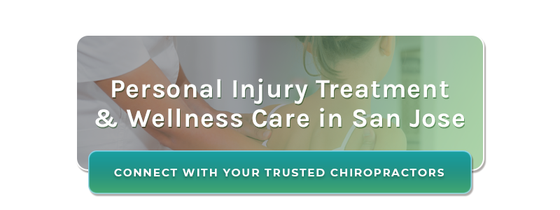 Personal Injury Treatment & Wellness Care in San Jose - Connect with Your Trusted Chiropractors