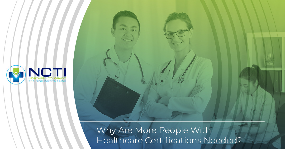 Why are more people with healthcare certifications needed