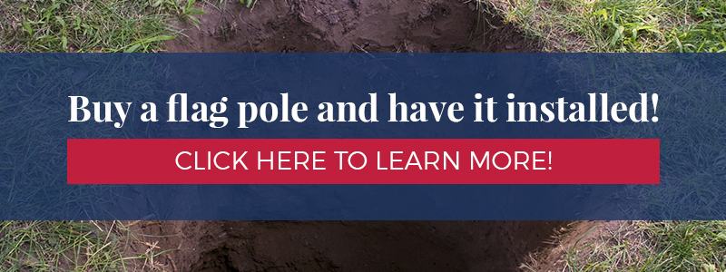 Buy A Flag Pole and have it installed