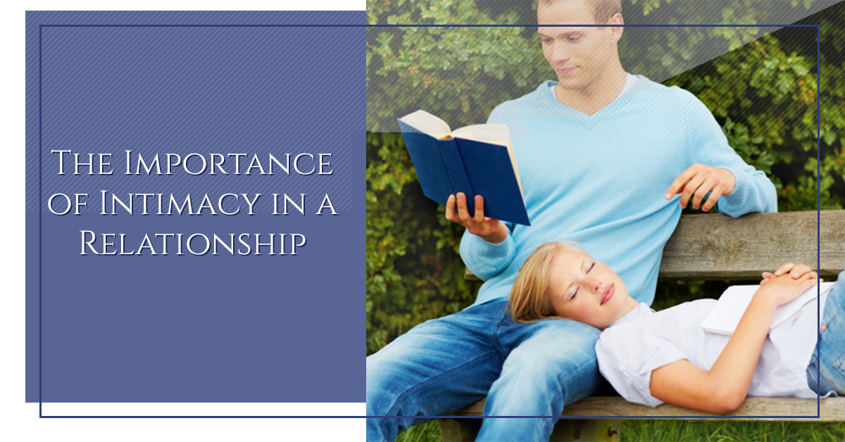 Why Intimacy is so Important in a Relationship? — HavingTime