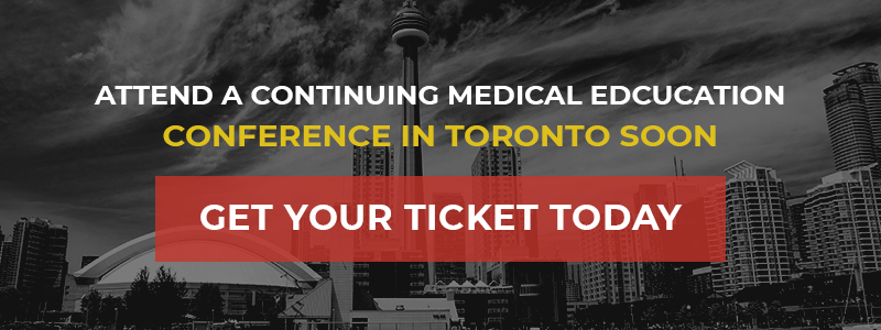 Attend A Continuing Medical Edcucation Coference In Toronto Soon