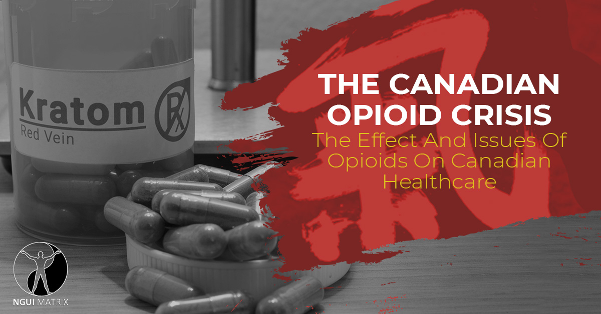 """The Canadian opioid crisis the effect and issues of opioids on Canadian healthcare."""