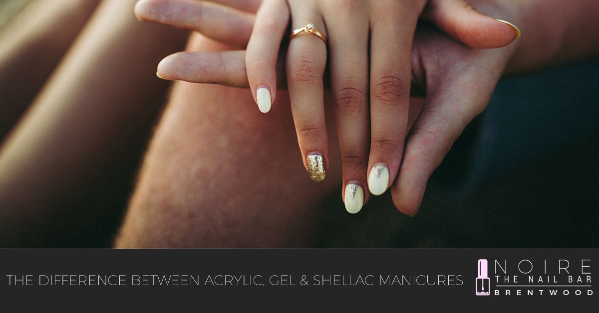 Nail Salon Nashville: The Difference Between Acrylic, Gel & Shellac ...