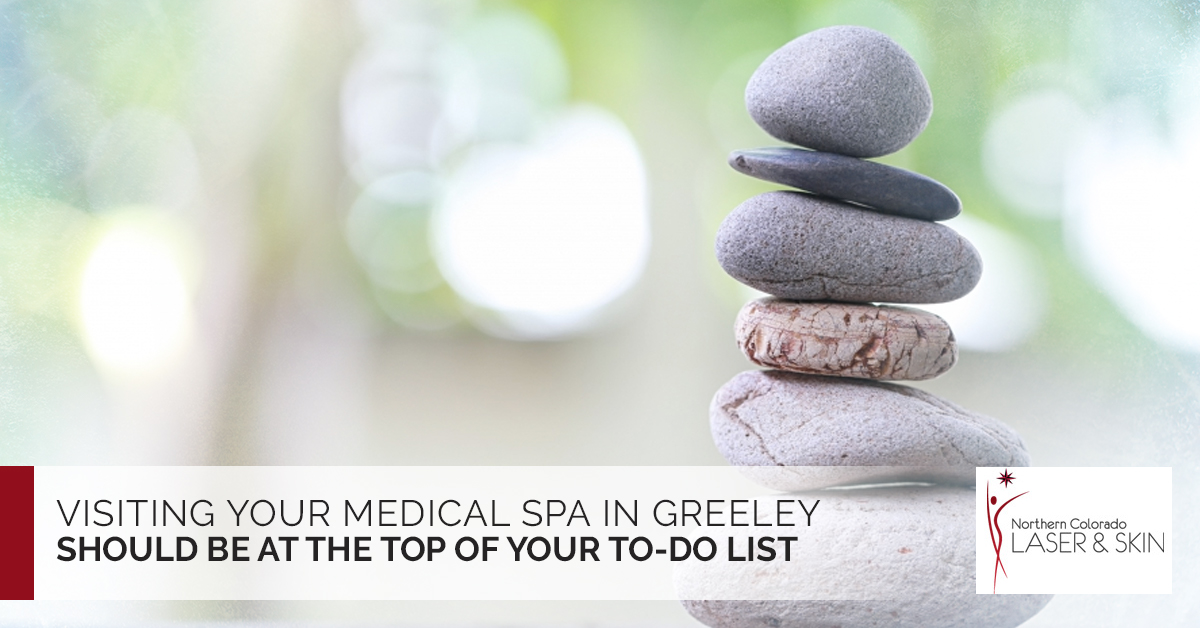 Medical Spa Greeley: Make That Appointment Today