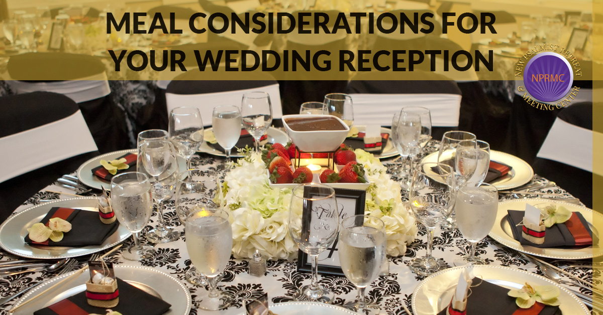 Planning Your Wedding Reception Food And Meal Considerations