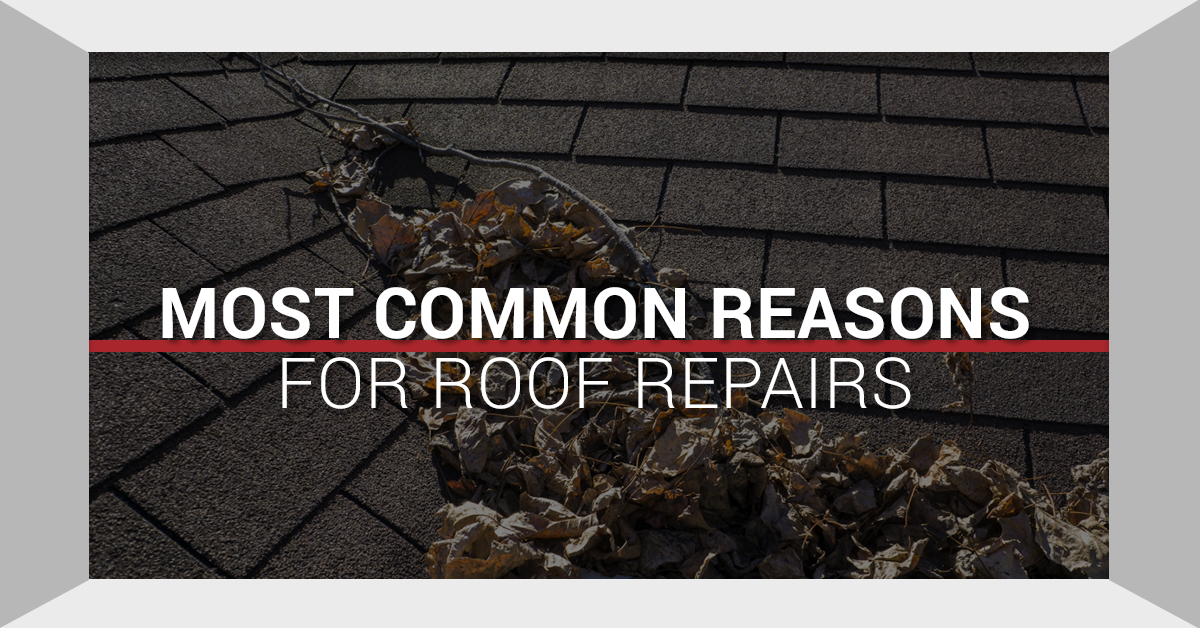 Most Common Reasons For Roof Repairs