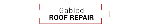 Gabled Roof Repair