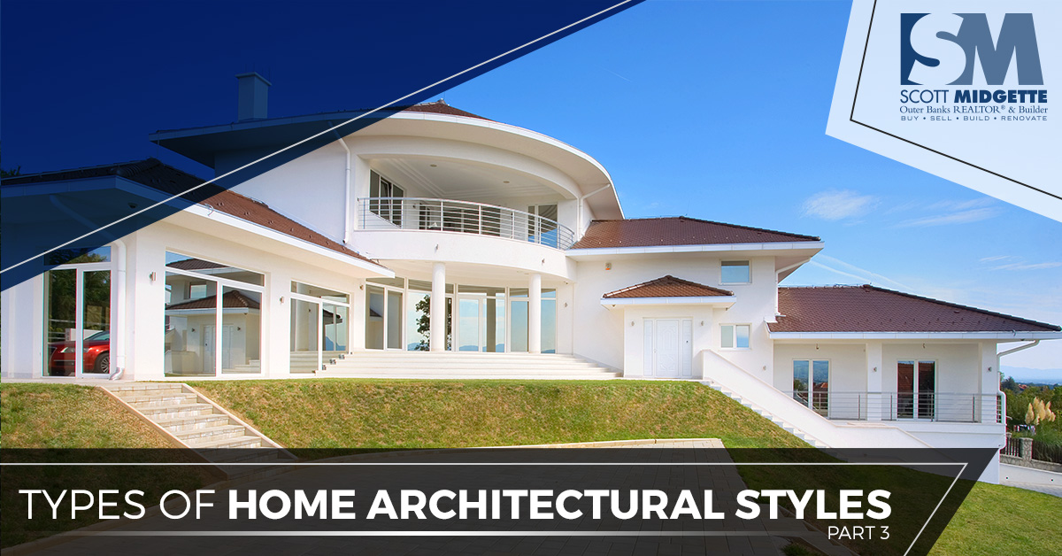 Types Of Architectural Styles Find The Perfect Home Scott