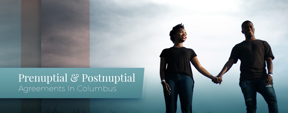 Prenuptial And Postnuptial Agreements In Columbus Request An