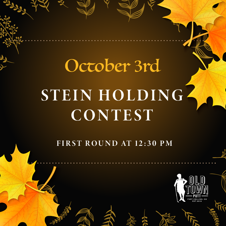Stein holding contest October 3rd