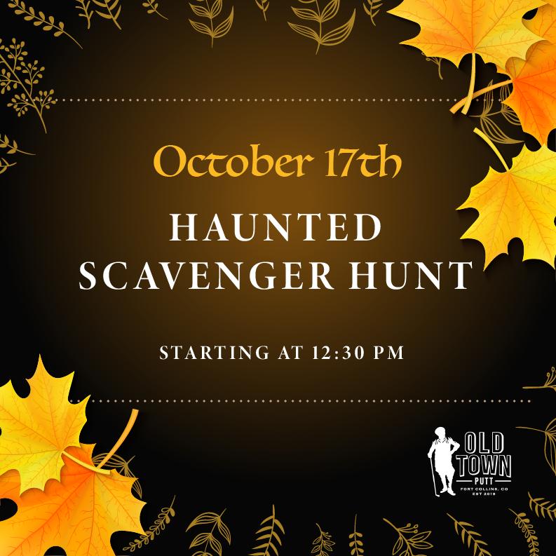 Haunted scavenger hunt October 17th