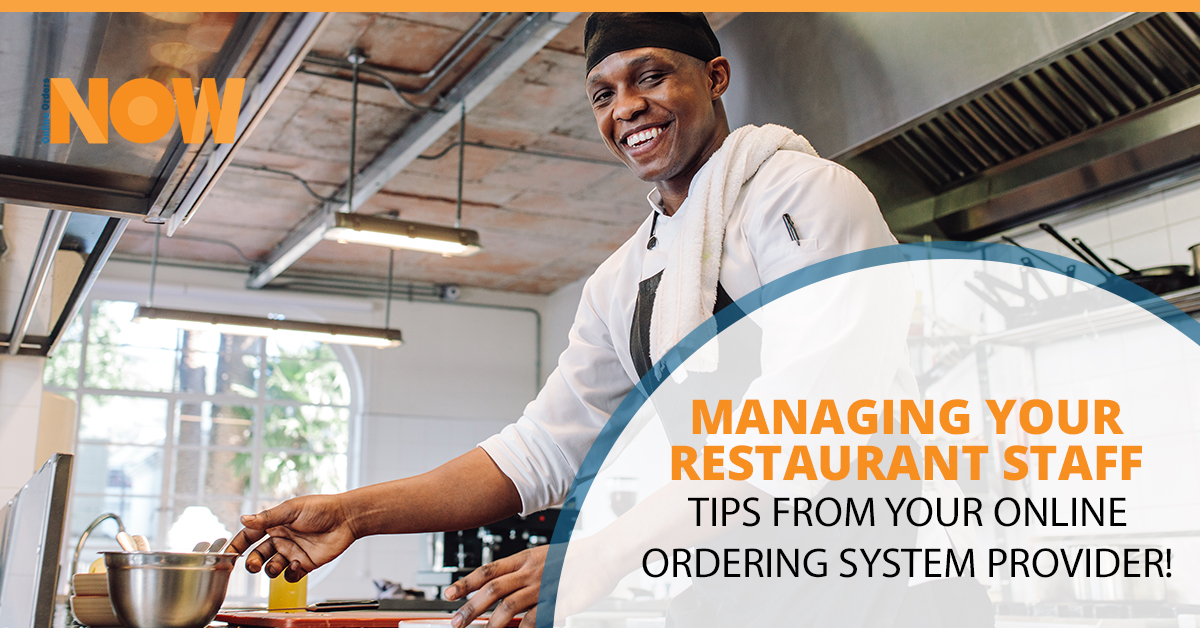 Managing Your Restaurant Staff - Tips From Your Online Ordering System Provider