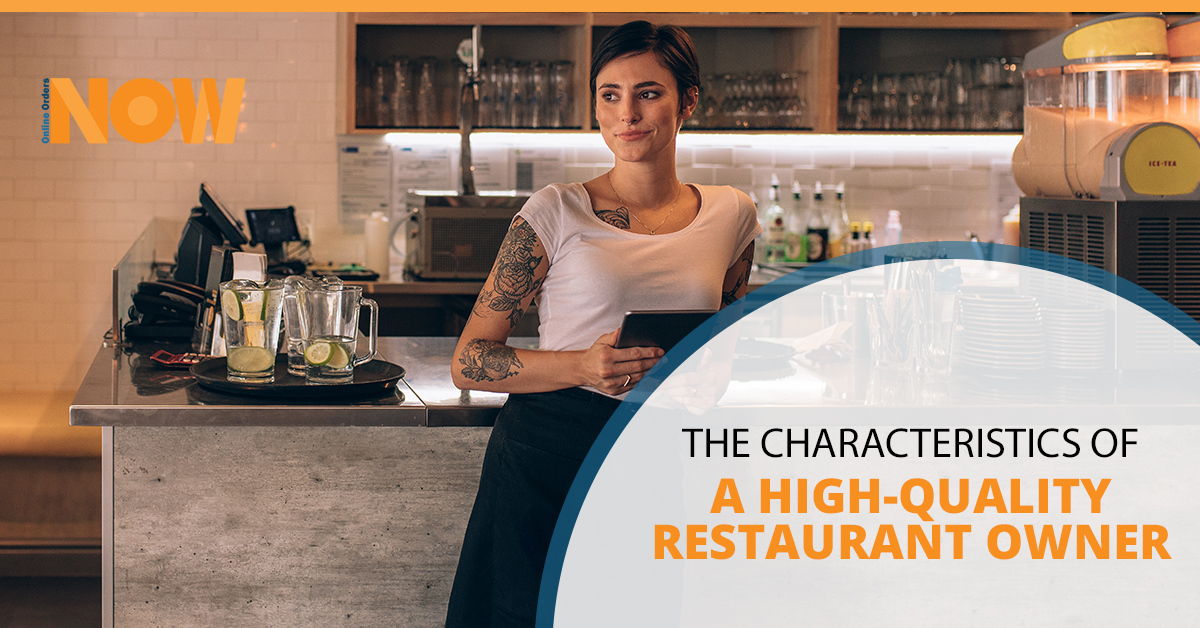 The Characteristics Of A High-Quality Restaurant Owner