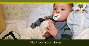 How to flu proof your home and other child care tips