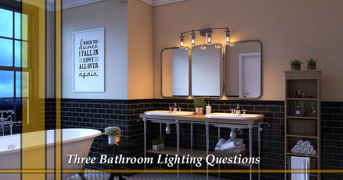 Lighting store grapevine: three bathroom lighting questions