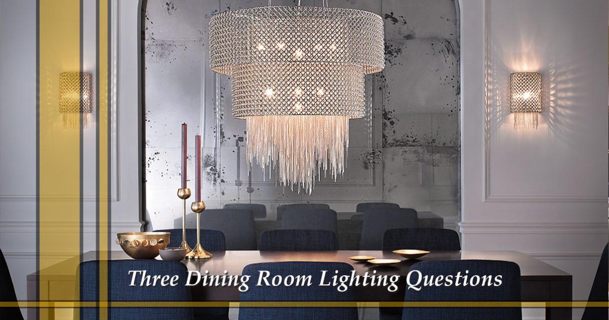 Lighting store grapevine: three dining room lighting questions