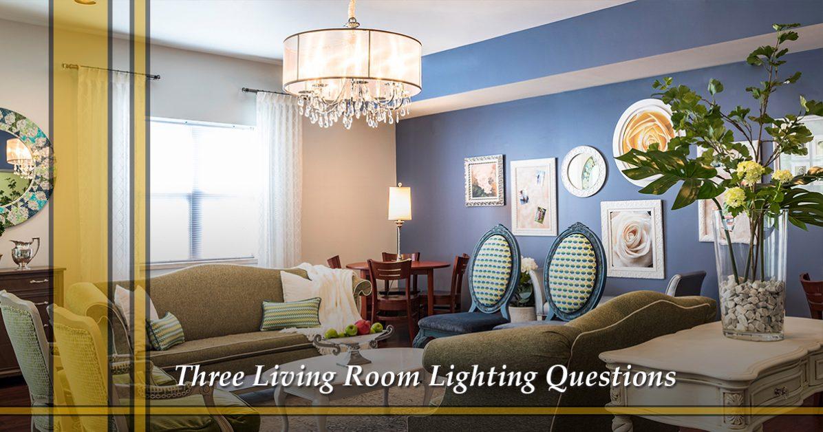 Lighting store grapevine three living room lighting questions