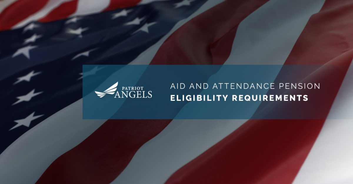 eligibility requirements for the aid and attendance pension