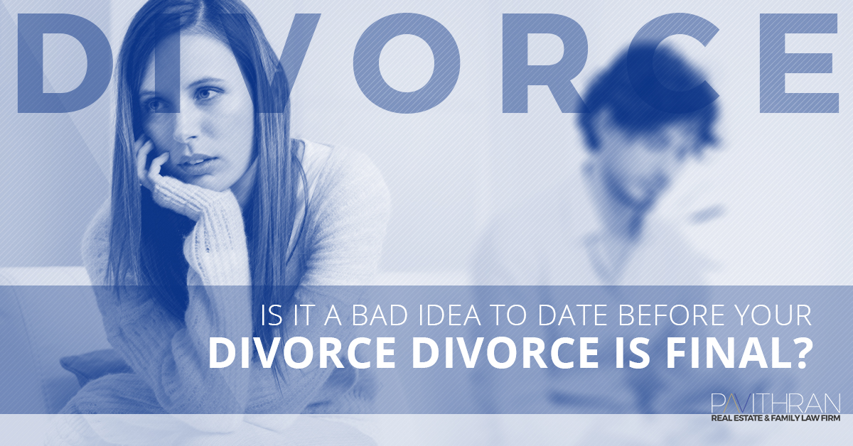 Wife dating before divorce is final
