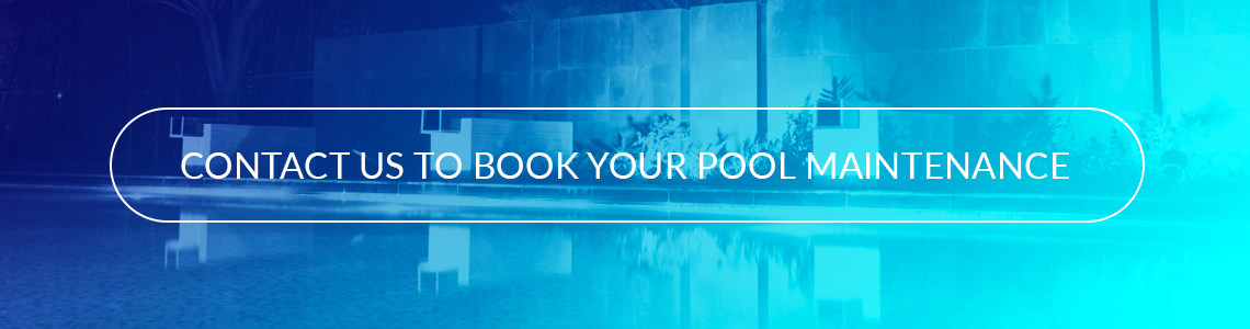 Contact us to book your pool maintenance services