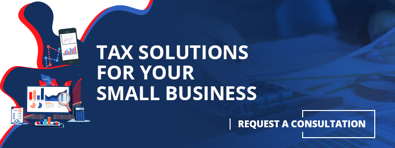 Tax Solutions for Your Small Business