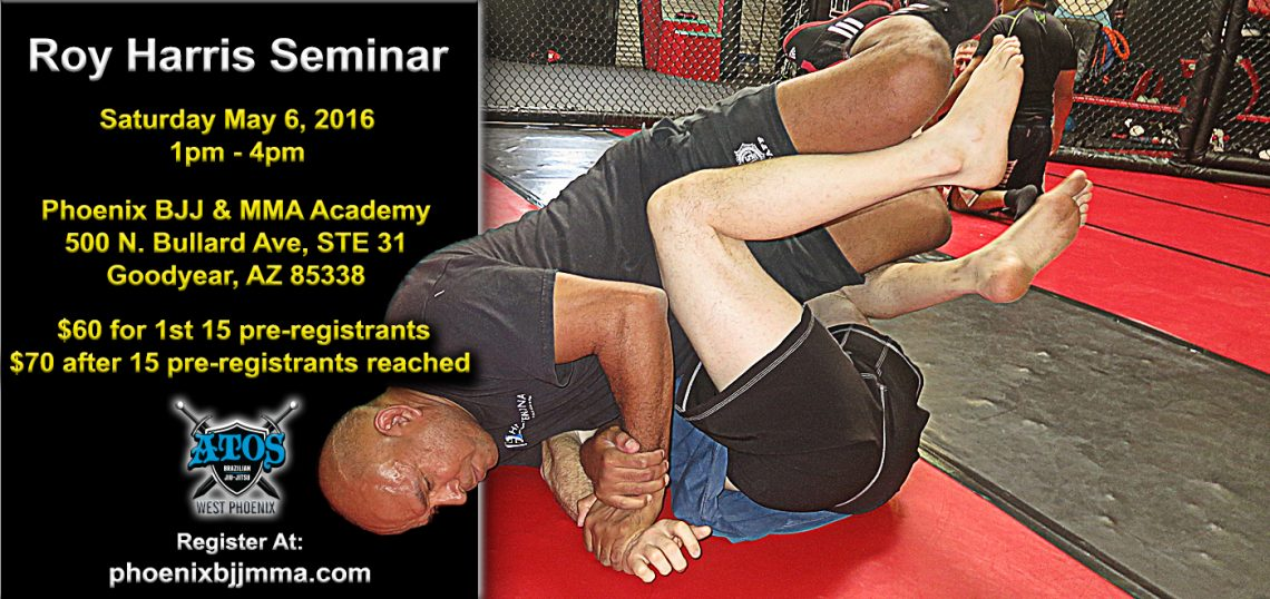 Roy Harris BJJ seminar in Avondale, Arizona at Atos West Phoenix