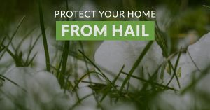 "Banner of hail in grass with text ""protect your home from hail"""