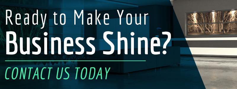 Ready to make your business shine? Contact Us Today