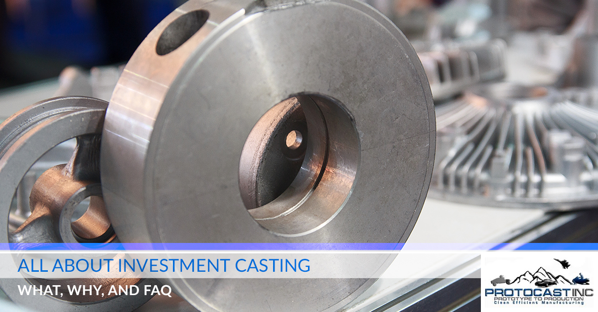 All About Investment Casting