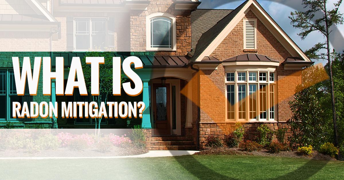 What is Radon Mitigation? | How Radon Mitigation Works?