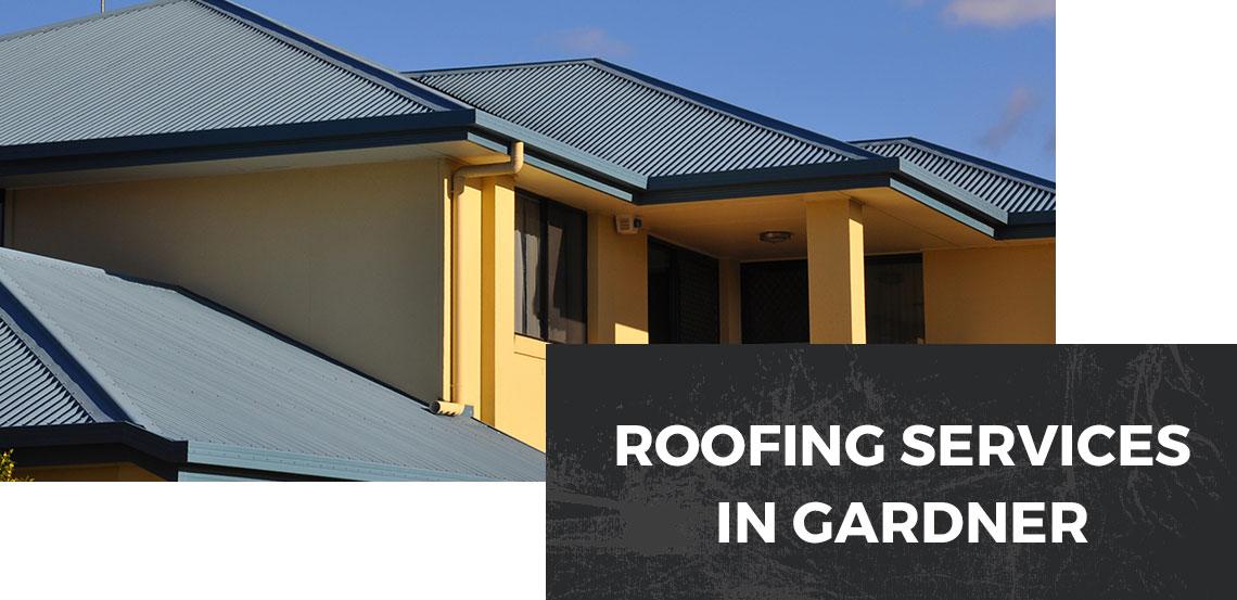 Roofing Services in Gardner Banner