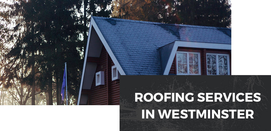 Roofing Services in Westminster Banner