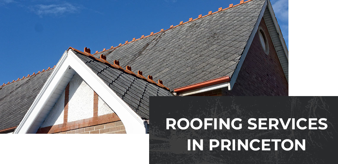 Roofing Services in Princeton Banner